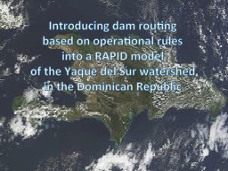 Introducing dam routing PowerPoint Presentation, PPT - DocSlides