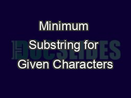 Minimum Substring for Given Characters