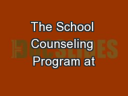 The School Counseling Program at