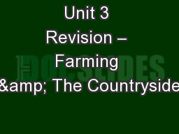 Unit 3 Revision – Farming & The Countryside