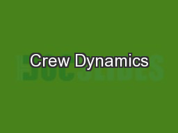 Crew Dynamics