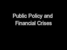 Public Policy and Financial Crises