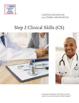 Step  Clinical Skills CS Content Description and General Information A Joint Program of the Federation of State Medical Boards of the United States Inc
