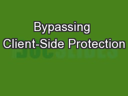 Bypassing Client-Side Protection