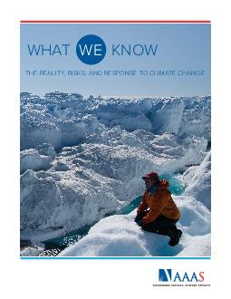 WHAT KNOW THE REALITY RISKS AND RESPONSE TO CLIMATE CHANGE WE  THE AAAS CLIMATE SCIENCE PANEL Mario Molina Chair University of California San Diego and Scripps Institution of Oceanography James McCar