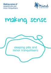 Making sense of sleeping pills and minor tranquillisers This booklet i