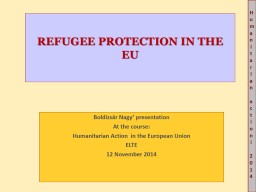 REFUGEE PROTECTION IN THE EU