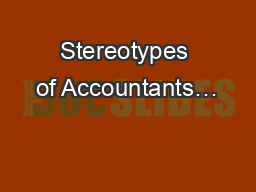 Stereotypes of Accountants…