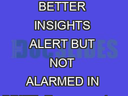 page  of  BUILDING BETTER INSIGHTS ALERT BUT NOT ALARMED IN BRIEF  Easy monetary PDF document - DocSlides