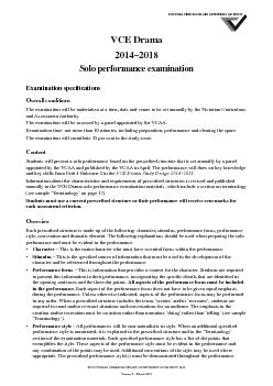 VCE Drama  Solo performance examination Examination speci cations Overall conditions The examination will be undertaken at a time date and venue to be set annually by the Victorian Curriculum and Ass