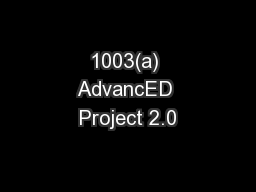 1003(a) AdvancED Project 2.0 PowerPoint PPT Presentation