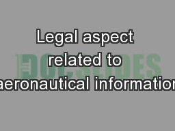 Legal aspect related to aeronautical information