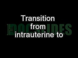 Transition from intrauterine to