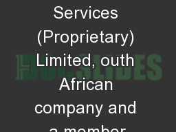 KPMG Services (Proprietary) Limited, outh African company and a member