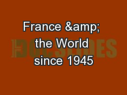 France & the World since 1945