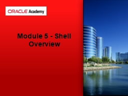 Module 5 - Shell Overview
