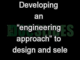"""Developing an """"engineering approach"""" to design and sele"""