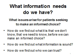 What information needs