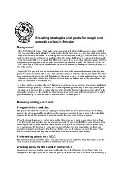 Breeding strategies and goals for rough and smooth collies in Sweden Background In the SKC Swedish Kennel Club Action plan approved at the Kennel Delegates meeting in  there is a goal stated saying t