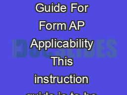 FormAPINSTRWCAG  CPA Certication Program Information  Instruction Guide For Form AP Applicability This instruction guide is to be used by individuals who have an interest in registering under or obta PowerPoint PPT Presentation