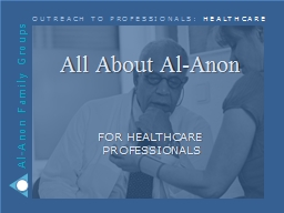 All About Al-Anon PowerPoint PPT Presentation