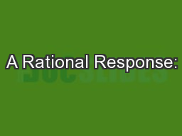 A Rational Response: PowerPoint PPT Presentation