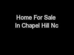 Home For Sale In Chapel Hill Nc