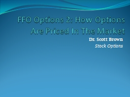FFO Options 2: How Options Are