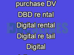 Eu ro pe  To tal consumer spending on home ente rt ainmen       DV DBD purchase DV DBD re ntal Digital rental Digital re tail Digital delivery over the open internet Source IHS Screen Digest TV VOD i PDF document - DocSlides
