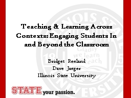 Teaching & Learning Across Contexts: Engaging Students