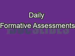 Daily Formative Assessments PowerPoint PPT Presentation