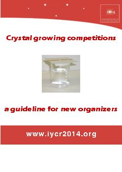 A major objective of the International Year of Crystallography is the establishment of a vibrant worldwide network of schools participating in crystal growing experiments and taking part in national