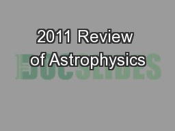 2011 Review of Astrophysics