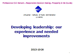 Developing leadership: our experience and needed improvemen