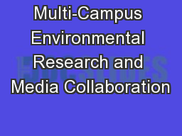 Multi-Campus Environmental Research and Media Collaboration