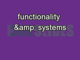functionality & systems