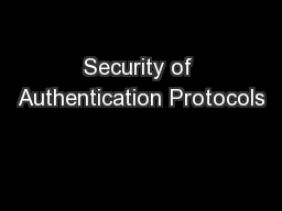 Security of Authentication Protocols