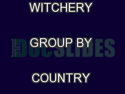 WHL: ACQUISITION OF THE WITCHERY GROUP BY COUNTRY ROAD LIMITED ... PDF document - DocSlides
