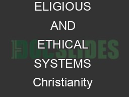 Chapter  MAIN IDEA WHY IT MATTERS NOW TERMS  NAMES ELIGIOUS AND ETHICAL SYSTEMS Christianity arose in Romanoccupied Judea and spread throughout the Roman Empire