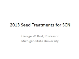 2013 Seed Treatments for SCN