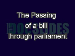 The Passing of a bill through parliament