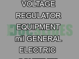 GEIA INSTRUCTIONS CR NA VOLTAGE REGULATOR EQUIPMENT mil GENERAL ELECTRIC  CONTENTS Page INTRODUCTION PDF document - DocSlides