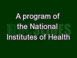 A program of the National Institutes of Health