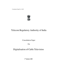 Consultation Paper on Digitalisation of Cable Television