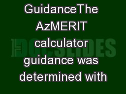 Calculator GuidanceThe AzMERIT calculator guidance was determined with