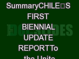 Executive SummaryCHILE'S FIRST BIENNIAL UPDATE REPORTTo the Unite