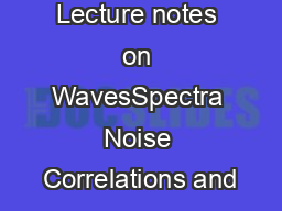 Lecture notes on WavesSpectra Noise Correlations and PDF document - DocSlides