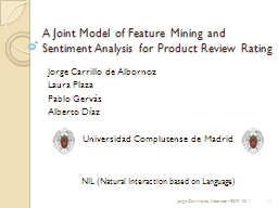 A Joint Model of Feature Mining and Sentiment Analysis for PowerPoint PPT Presentation