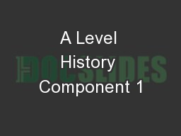 A Level History Component 1