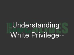 white privilege unpacking the invisible backpack essay White privilege: unpacking the invisible knapsack is an essay written by petty  mcintosh about what it means and what it looks like when one.